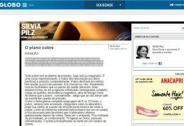 Colunista do site O Globo surpreende com texto polêmico sobre pobres