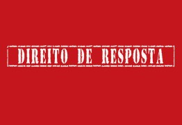DIREITO DE RESPOSTA: Escritório de direito esclarece imbróglio em Mamanguape