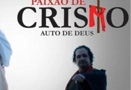 SEMANA SANTA: Espetáculo Paixão de Cristo acontece dias 19 e 20 de março
