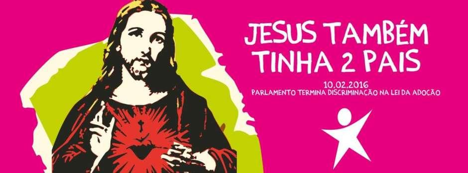 jesus tinha dois pais propaganda portugal reproducao - Uso de Cristo em campanha sobre adoção gay causa polêmica