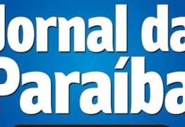 CRISE NO IMPRESSO: Jornal da Paraíba deixa de circular neste domingo