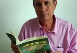 DELIRIUM TREMENS: Advogado e escritor lança livro nessa quinta