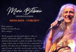 Show da cantora Maria Bethânia em João Pessoa é adiado e já tem nova data