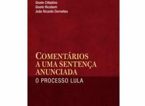 201708130925280000009370 300x219 - Livro de juristas sobre sentença de Moro esgota no lançamento