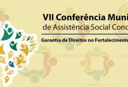 VII Conferência Municipal de Assistência Social do Município de Conde acontece nesta quinta