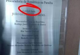 MPF inaugura prédio com erro de português na Epitácio Pessoa