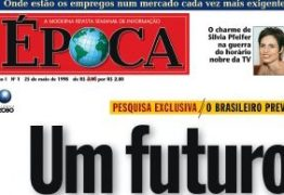 CRISE NO IMPRESSO: Com queda nas vendas, Globo poderá extinguir versão impressa da Época