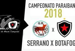 AO VIVO: Assista ao jogo Serrano x Botafogo no estádio Amigão em Campina Grande