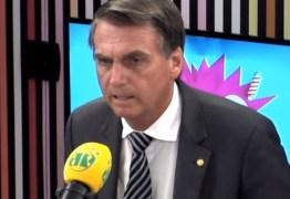 'NÃO SEREI VASELINÃO': Bolsonaro quer ser presidente, mas afirma que não vai agradar a todos; VEJA VÍDEOS