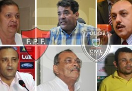 OPERAÇÃO CARTOLA: Quem são os envolvidos no esquema de manipulação de resultados no futebol Paraibano