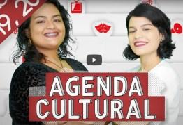 AGENDA CULTURAL: Confira as dicas para curtir o fim de semana em João Pessoa