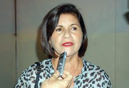 Depois do rompimento do 'PDT com PSB'; Eunice descarta apoio a Damião Feliciano em Mamanguape