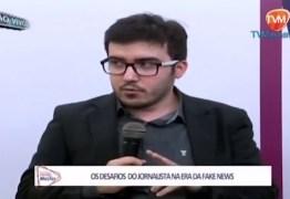 VEJA VÍDEO: Jornalista Felipe Nunes comenta sobre os desafios do jornalismo na era das 'fake news', em entrevista ao 'Painel Master'