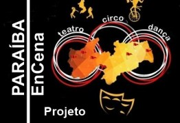 Projeto Paraíba EnCena tem início amanhã na Capital