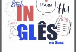Sesc inscreve para últimas vagas em curso de inglês na Capital