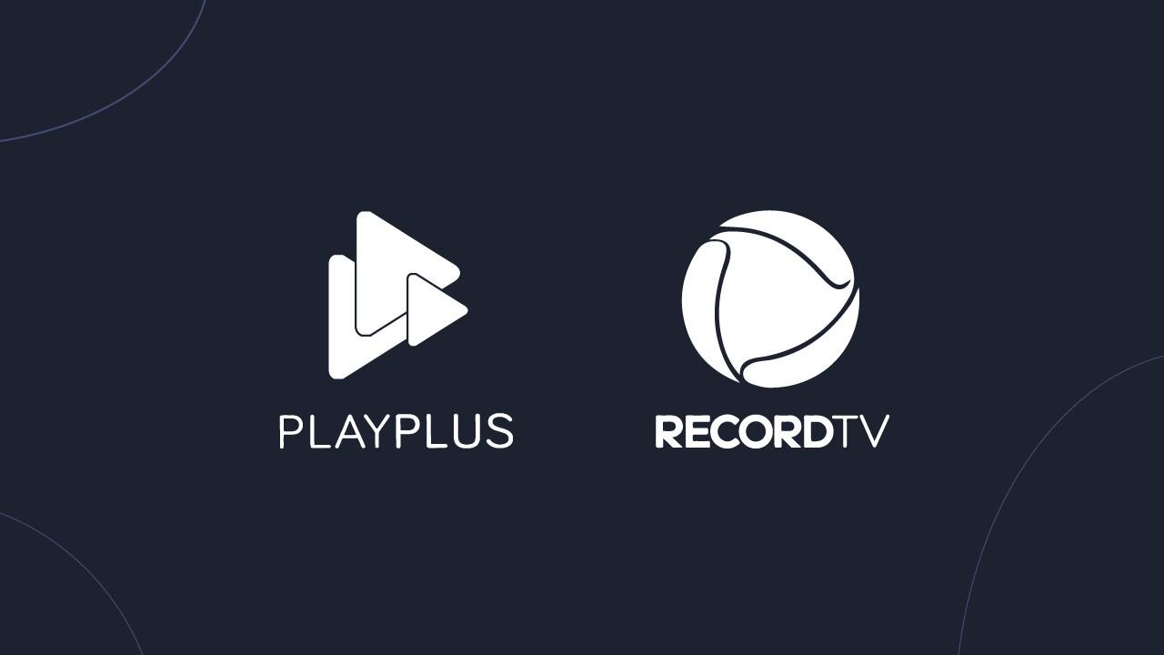 Play Plus Record TV - PLAYPLUS: TV Record lança serviço de streaming com produções originais