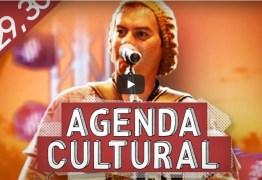 AGENDA CULTURAL: Confira a programação cultural deste fim de semana em João Pessoa