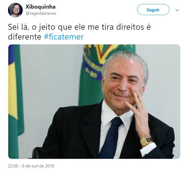 temer 9 - ELEIÇÕES 2018: Com Bolsonaro e Haddad no segundo turno,  #FicaTemer vira meme nas redes sociais
