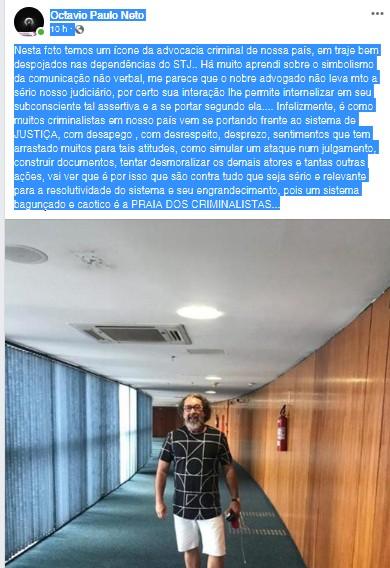 PUBLICAÇÃO PROMOTOR OCTÁVIO PAULO NETO - 'DESRESPEITO E DESPREZO': promotor paraibano critica Kakay por usar bermuda ao entrar no STF