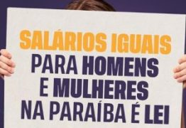 NINJA NA REDE: João Azevêdo comemora lei que garante equidade salarial entre homens e mulheres na PB