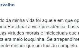 Olavo se arrepende por crítica ao nome de Janaína Pascohal para a vice-presidência