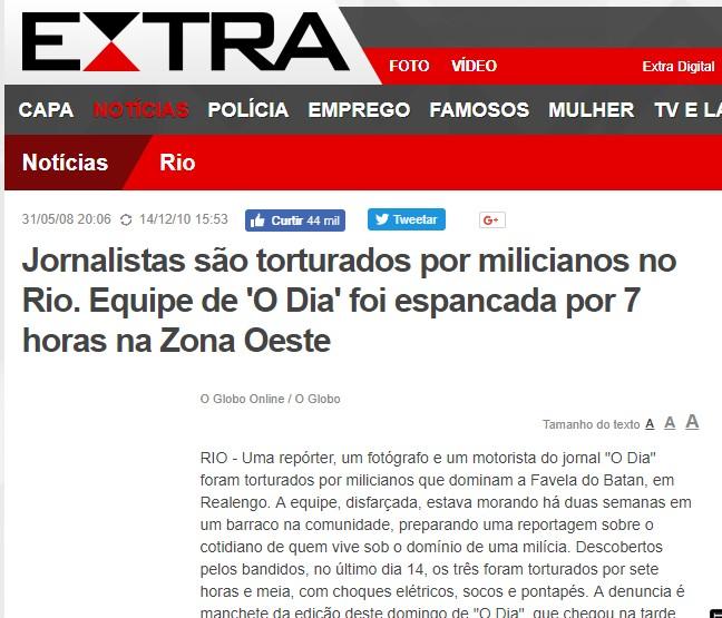 notícia antiga - É antiga a notícia de que jornalistas foram espancados por milícias no Rio