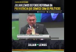 Julian Lemos defende que reforma da previdência comece nos cortes dos privilegios de classe política – VEJA VÍDEO