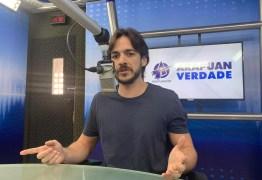 'Trabalho para que meu nome seja para isso', afirma Pedro Cunha Lima sobre interesse nas eleições de 2020