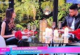 ESPECIAL DIA DOS NAMORADOS: jantar romântico promovido pelo 'Mais Você' dá errado e vira piada na web