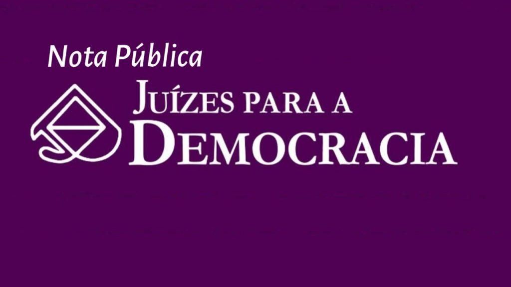 Democracia Juízes para 1024x576 - 'RELAÇÃO PROMÍSCUA E ILÍCITA': Associação de juízes pede exoneração de Moro, investigação contra o MP e Lula livre