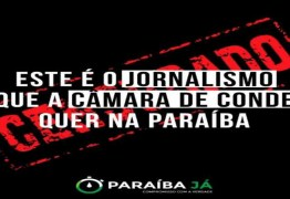 JORNALISTAS AMORDAÇADOS? Câmara de Vereadores do Conde tenta censurar 'Paraíba Já' e SindJor se solidariza