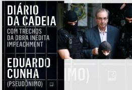 Livro Diário da Cadeia de 'Eduardo Cunha' relata golpe