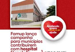 Famup lança campanha 'Ajudando quem mais ajuda' para municípios repassarem recursos ao Napoleão Laureano
