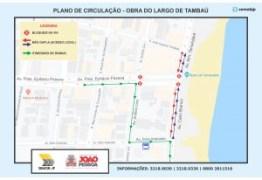 Trecho da Av. Epitácio Pessoa será interditado para início das obras do Largo de Tambaú
