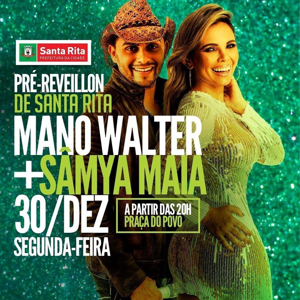 reveillon - Prefeitura de Santa Rita promove pré-réveillon com Mano Walter e Sâmya Maia