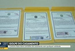 GOLPE DO CASAMENTO FALSO: Cartório emitia certidões de casamento sem validade desde 2013