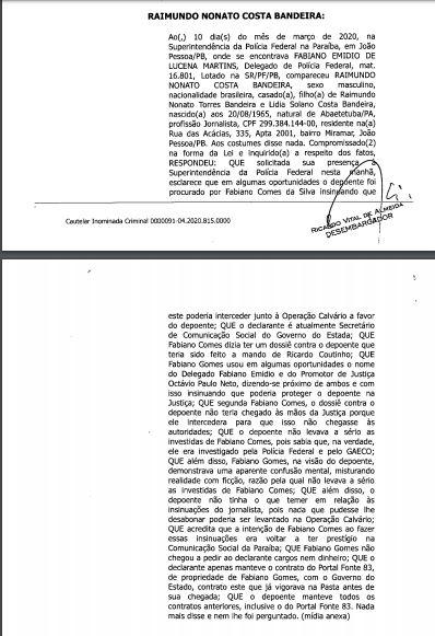 RAIMUNDO NONATO BANDEIRA - MOTIVO DA PRORROGAÇÃO: Fabiano Gomes usou indevidamente nome de investigadores para ameaçar atual e ex-secretário de comunicação