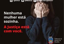 TJPB foca na emissão de medidas protetivas e reforça importância de denunciar violência contra a mulher
