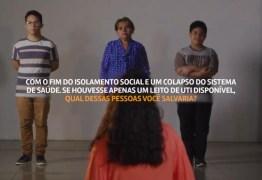Campanha pede para pessoas contra isolamento escolherem quem da família salvariam na UTI