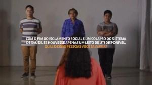 campanha isolamento 300x169 - Campanha pede para pessoas contra isolamento escolherem quem da família salvariam na UTI