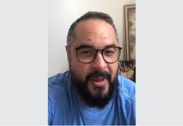 Assintomático, radialista famoso de João Pessoa revela que está com COVID-19 – ASSISTA