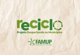Brasil recicla apenas 3% do seu lixo e Famup destaca projeto de valorização dos catadores e uso inteligente dos resíduos sólidos