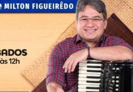 'Meu foco agora é a Cultura da Paraíba e do Nordeste': Milton Figueiredo estreia em novo programa na rádio Arapuan em rede