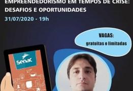 """""""Empreendedorismo em tempo de crise"""" é tema de palestra online realizada pelo Senac-PB"""