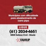 39a5a327 66f3 4515 a9b4 ebc03026fcec - Famup garante canal entre prefeituras e Governo Federal para tratar de abastecimento de carro pipa