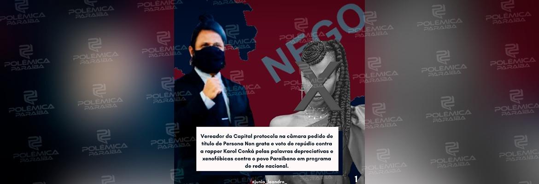WhatsApp Image 2021 02 22 at 17.36.11 - PERSONA NON GRATA! Vereador protocola na câmara de João Pessoa voto de repúdio a rapper Karol Conká