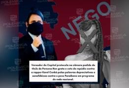 PERSONA NON GRATA! Vereador protocola na câmara de João Pessoa voto de repúdio a rapper Karol Conká