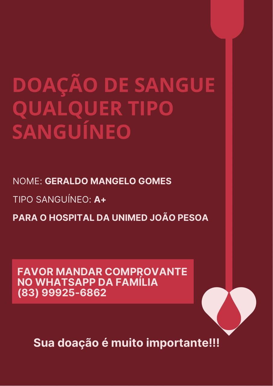 WhatsApp Image 2021 04 15 at 14.12.33 - Familiares pedem doação de sangue para Geraldo Mangelo, pai de Gefesson de Moura, que está na UTI se tratando da Covid-19 - CONFIRA OS DADOS