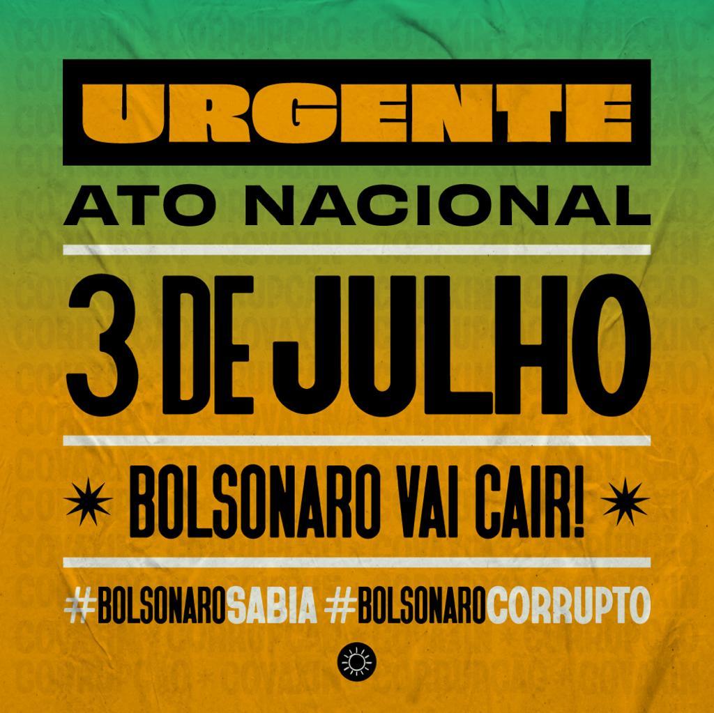 WhatsApp Image 2021 06 26 at 20.33.17 - Esquerda antecipa manifestações contra Bolsonaro