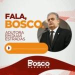 bos 1 - Bosco Carneiro fala sobre o pedido pela implantação de uma adutora que irá beneficiar a região de Duas Estradas - OUÇA